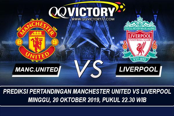 tebak skor liga 2 - Prediksi Pertandingan Manchester United vs Liverpool 20 Oktober 2019