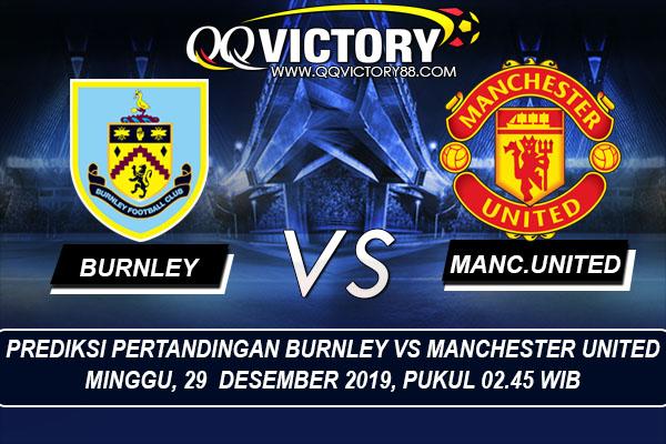 tebak skor liga - Prediksi Pertandingan Burnley vs Manchester United 29 Desember 2019